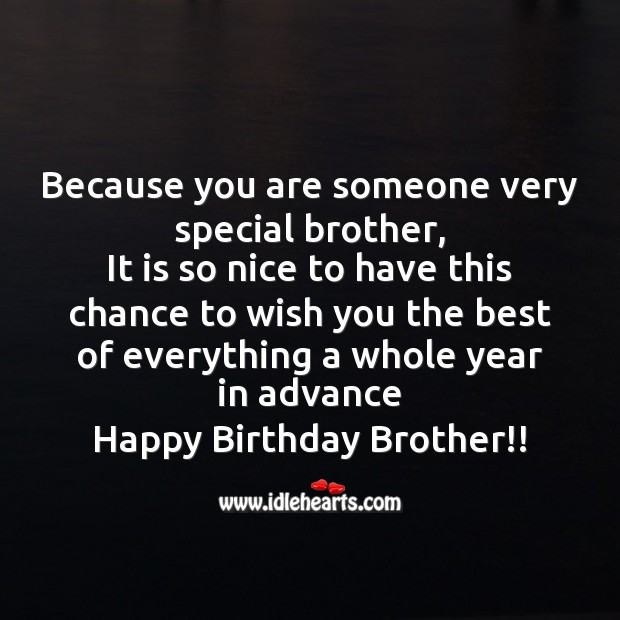Because you are someone very special brother Image