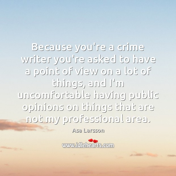 Image, Because you're a crime writer you're asked to have a point of