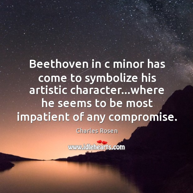 Beethoven in c minor has come to symbolize his artistic character…where Image