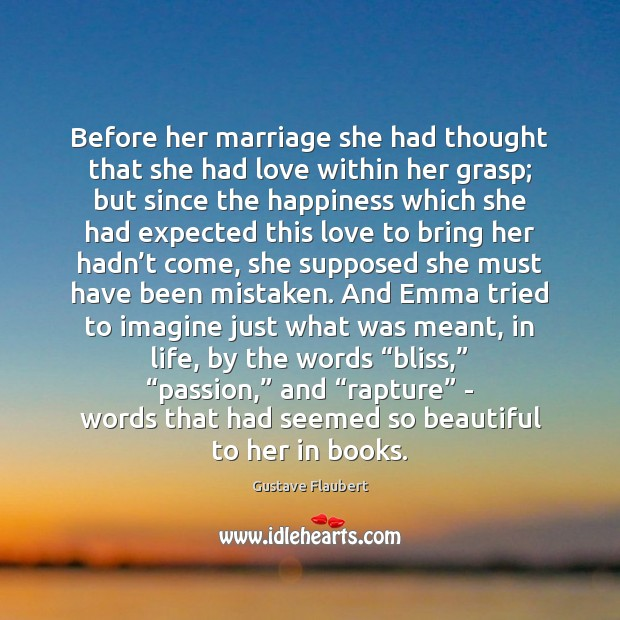 Image, Before her marriage she had thought that she had love within her