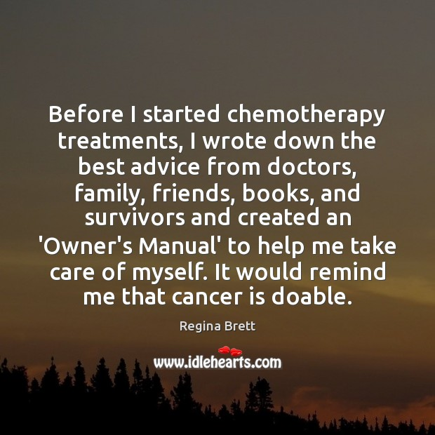Image, Before I started chemotherapy treatments, I wrote down the best advice from