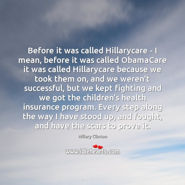 Image, Before it was called Hillarycare – I mean, before it was called
