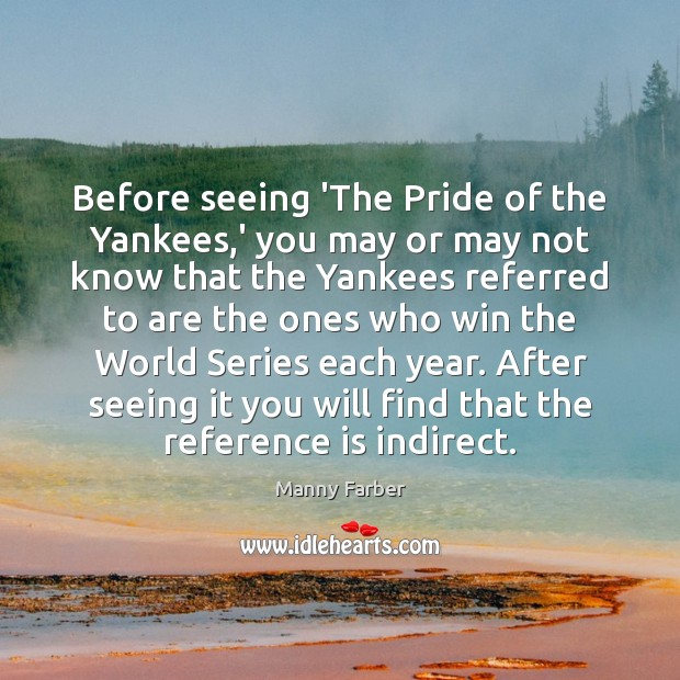 Before seeing 'The Pride of the Yankees,' you may or may Image