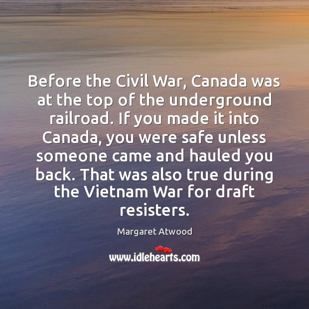 Before the Civil War, Canada was at the top of the underground Image
