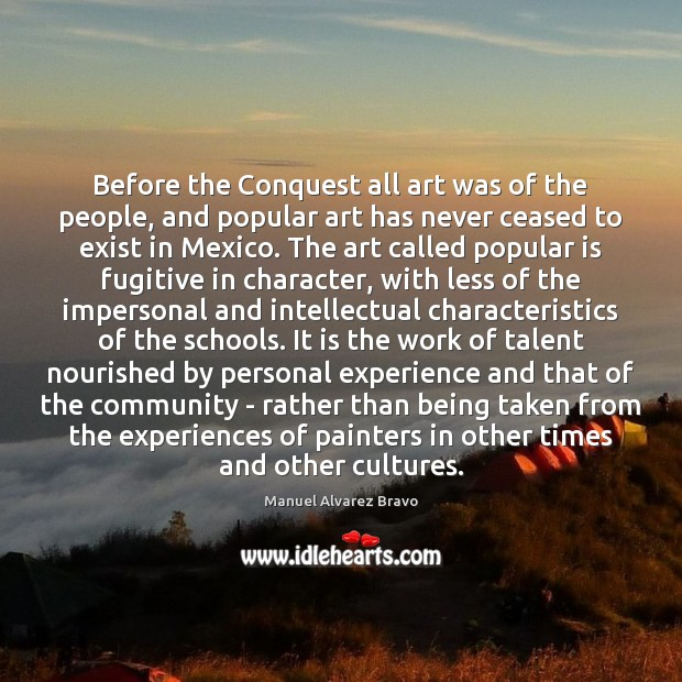 Before the Conquest all art was of the people, and popular art Image