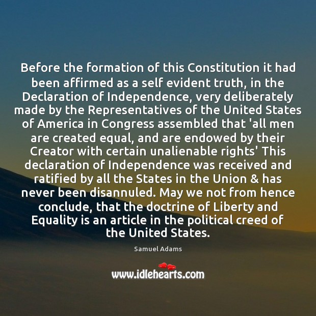 Before the formation of this Constitution it had been affirmed as a Equality Quotes Image