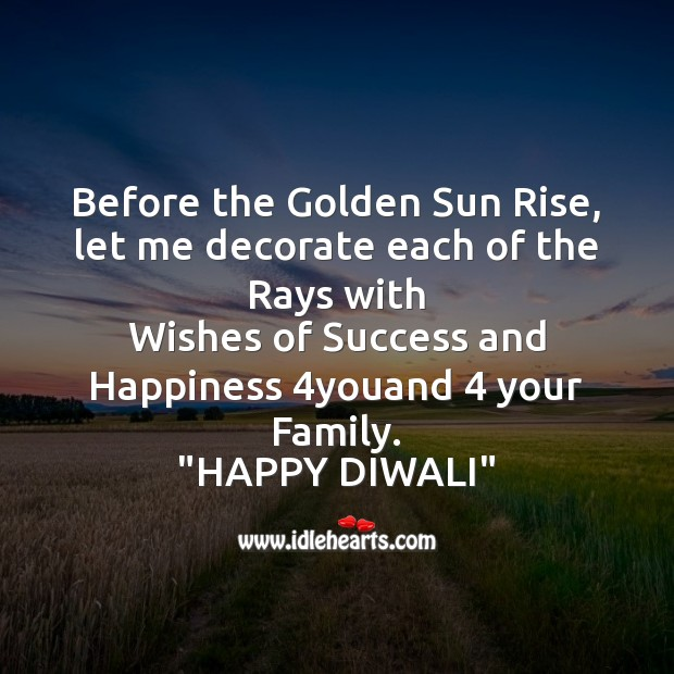 Before the golden sun rise Diwali Messages Image