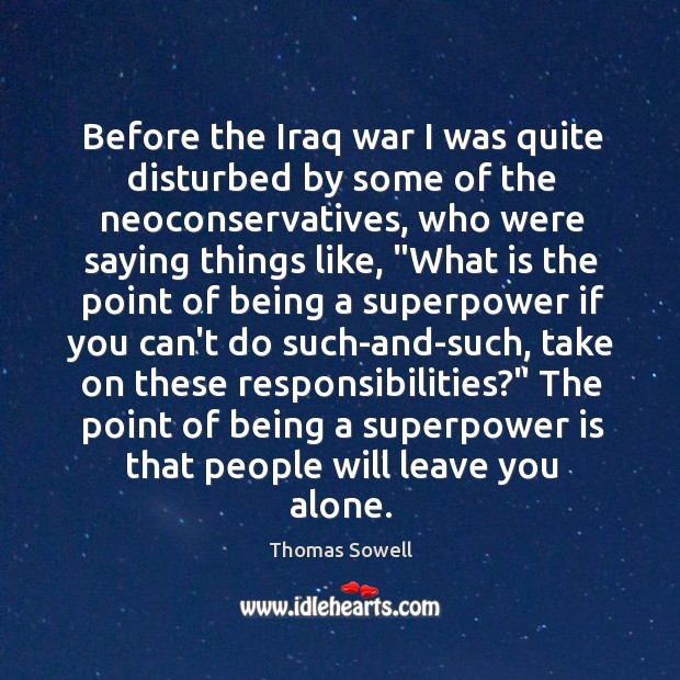 Image, Before the Iraq war I was quite disturbed by some of the
