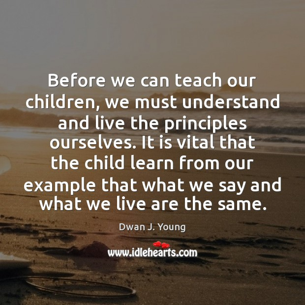Before we can teach our children, we must understand and live the Image