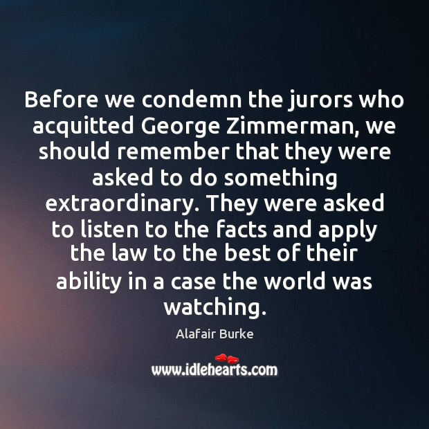 Image, Before we condemn the jurors who acquitted George Zimmerman, we should remember