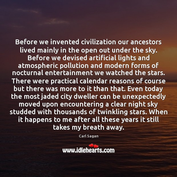 Image, Before we invented civilization our ancestors lived mainly in the open out