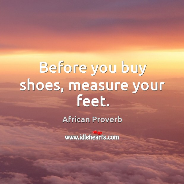 Image, Before you buy shoes, measure your feet.