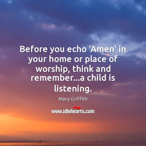 Before you echo 'Amen' in your home or place of worship, think Image