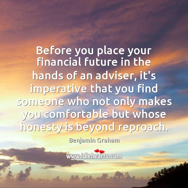 Image, Before you place your financial future in the hands of an adviser,