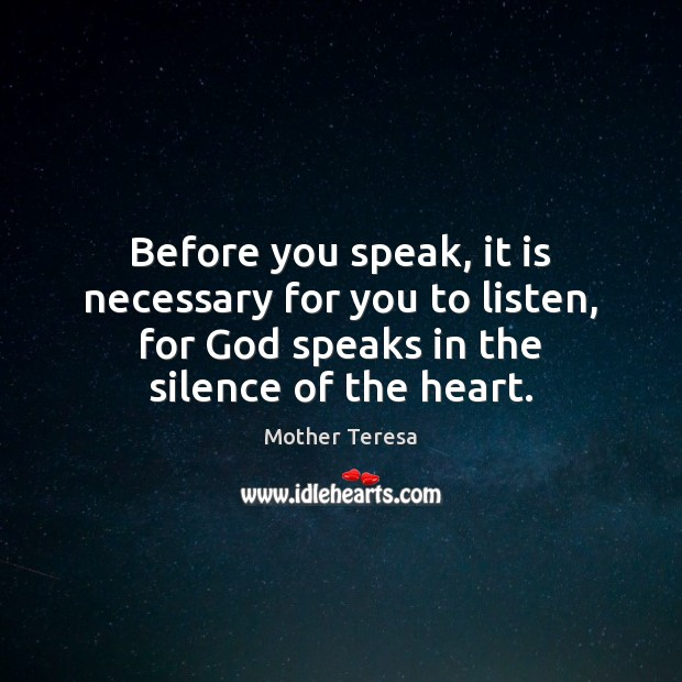Image, Before you speak, it is necessary for you to listen, for God