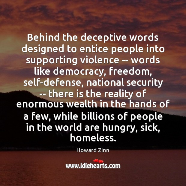 Image, Behind the deceptive words designed to entice people into supporting violence —