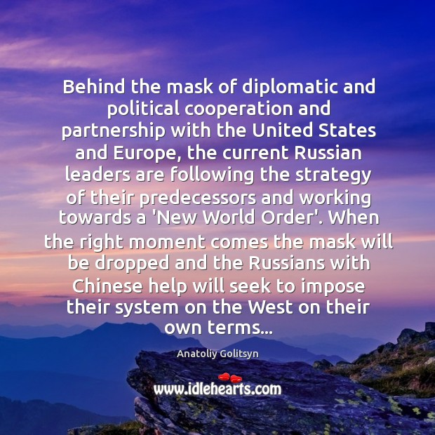 Image, Behind the mask of diplomatic and political cooperation and partnership with the