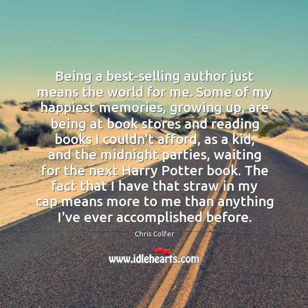 Being a best-selling author just means the world for me. Some of Image