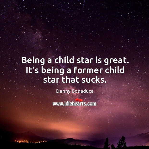 being a child My experiences forced me to reflect on what environments are best for children certainly not the ones i came from.