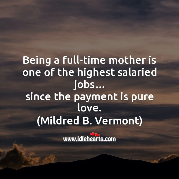 Being a full-time mother is Mother's Day Messages Image