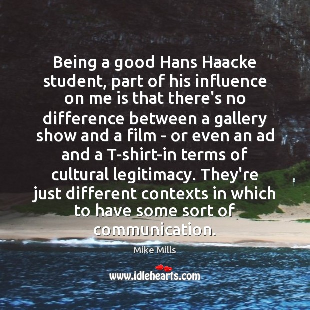 Being a good Hans Haacke student, part of his influence on me Image
