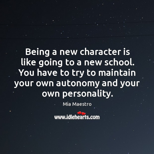 Being a new character is like going to a new school. Image