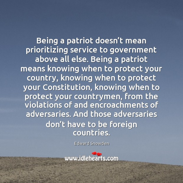 Being a patriot doesn't mean prioritizing service to government above all Image