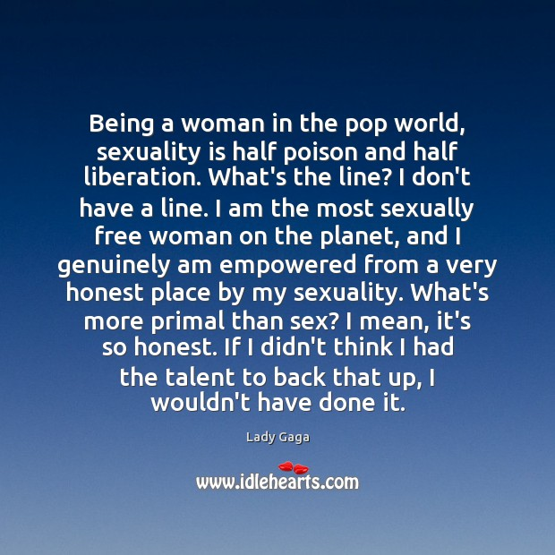 Being a woman in the pop world, sexuality is half poison and Image