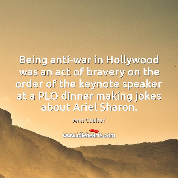 Image, Being anti-war in Hollywood was an act of bravery on the order