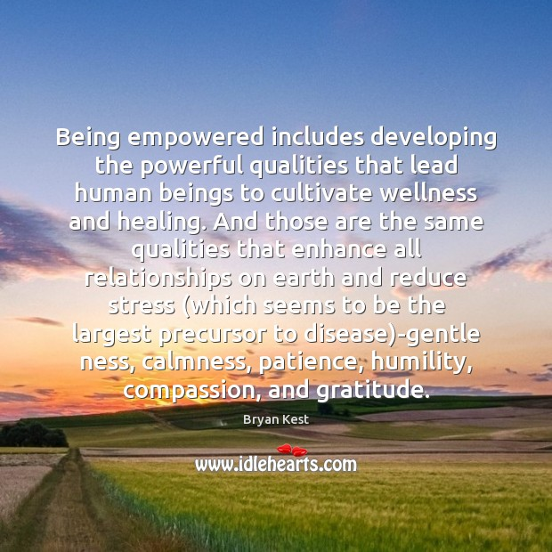 Image, Being empowered includes developing the powerful qualities that lead human beings to