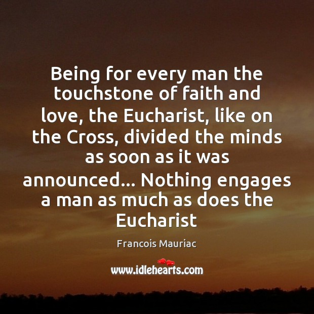 Being for every man the touchstone of faith and love, the Eucharist, Image