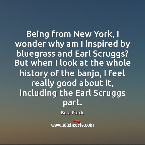 Image, Being from New York, I wonder why am I inspired by bluegrass