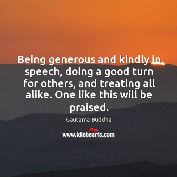 Image, Being generous and kindly in speech, doing a good turn for others,