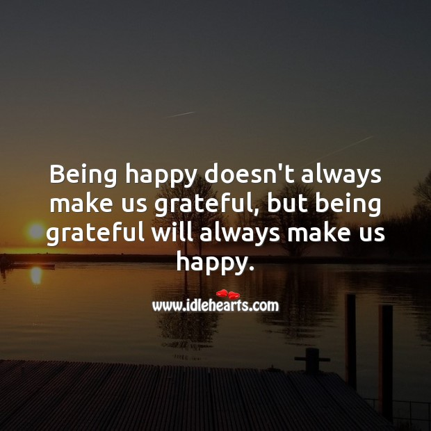 Image, Being grateful will always make us happy.