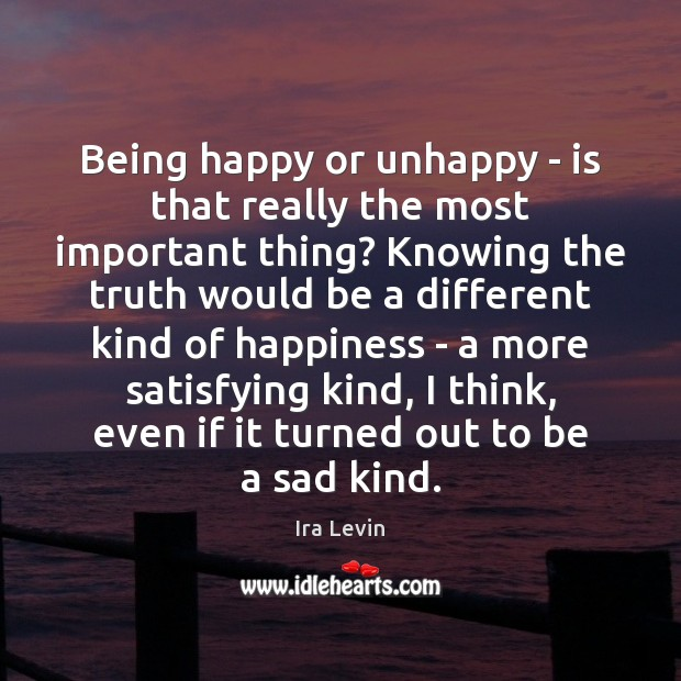 Image, Being happy or unhappy – is that really the most important thing?