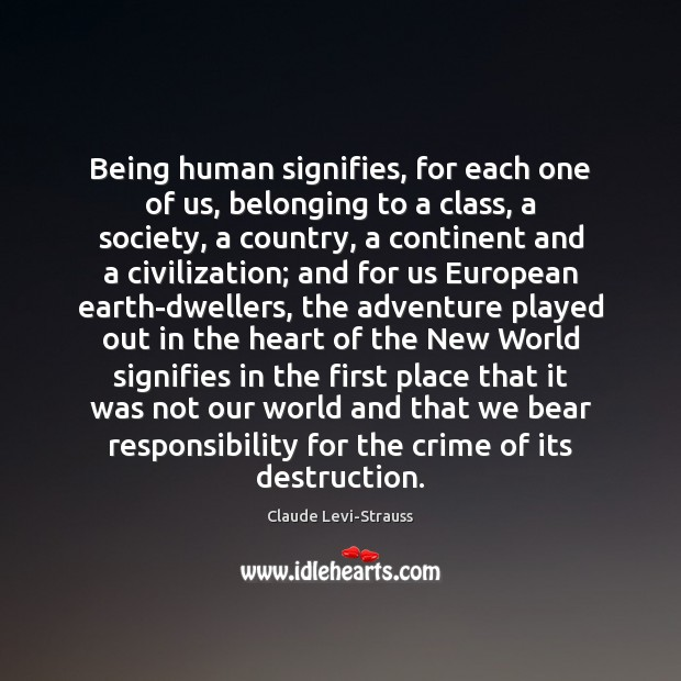 Being human signifies, for each one of us, belonging to a class, Image