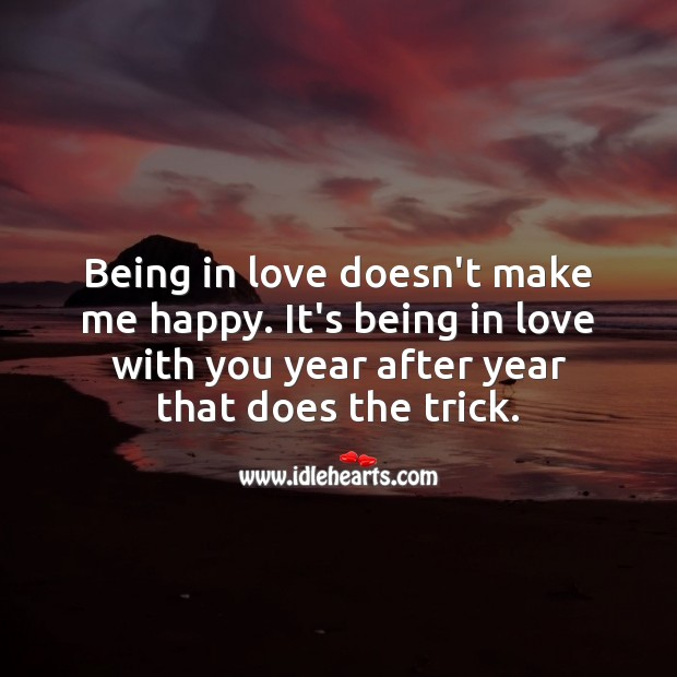 Being in love with you year after year is what make me happy. With You Quotes Image