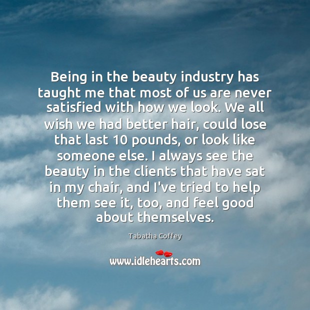 Being in the beauty industry has taught me that most of us Image