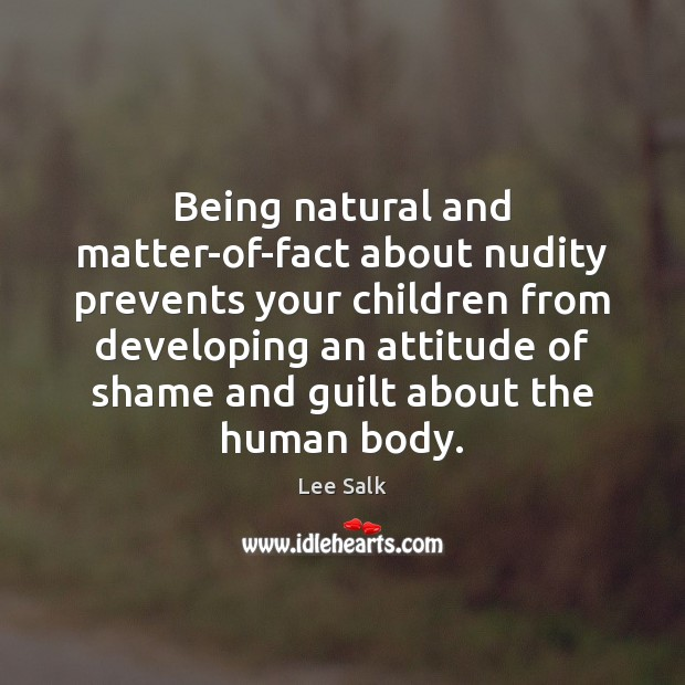 Image, Being natural and matter-of-fact about nudity prevents your children from developing an