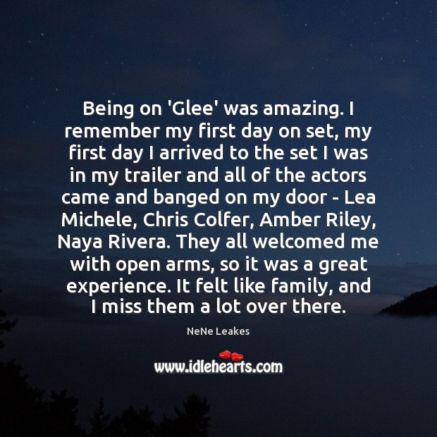 Image, Being on 'Glee' was amazing. I remember my first day on set,