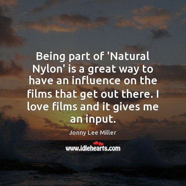 Being part of 'Natural Nylon' is a great way to have an Image