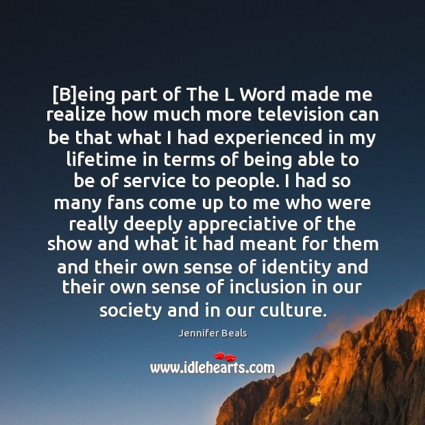 Image, [B]eing part of The L Word made me realize how much