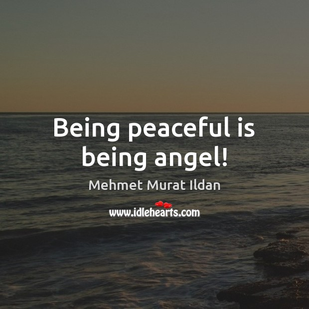 Image, Being peaceful is being angel!