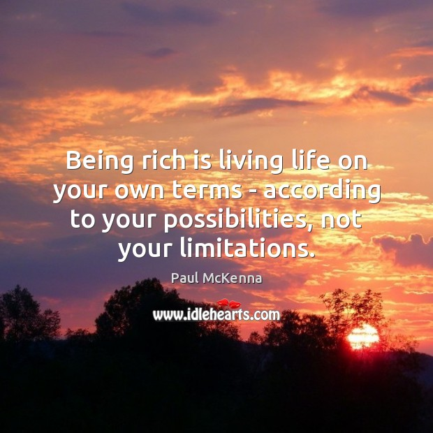 Image, Being rich is living life on your own terms – according to