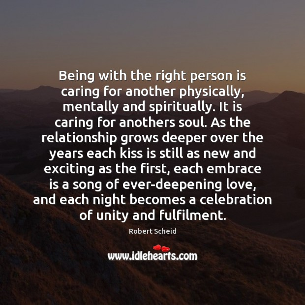 Image, Being with the right person is caring for another physically, mentally and