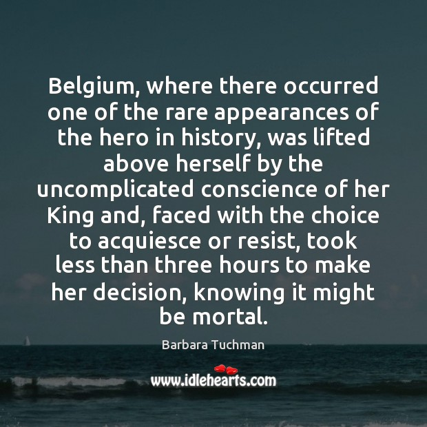 Image, Belgium, where there occurred one of the rare appearances of the hero