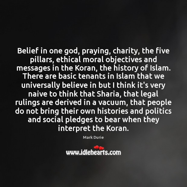 Belief in one God, praying, charity, the five pillars, ethical moral objectives Image