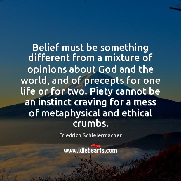 Belief must be something different from a mixture of opinions about God Image