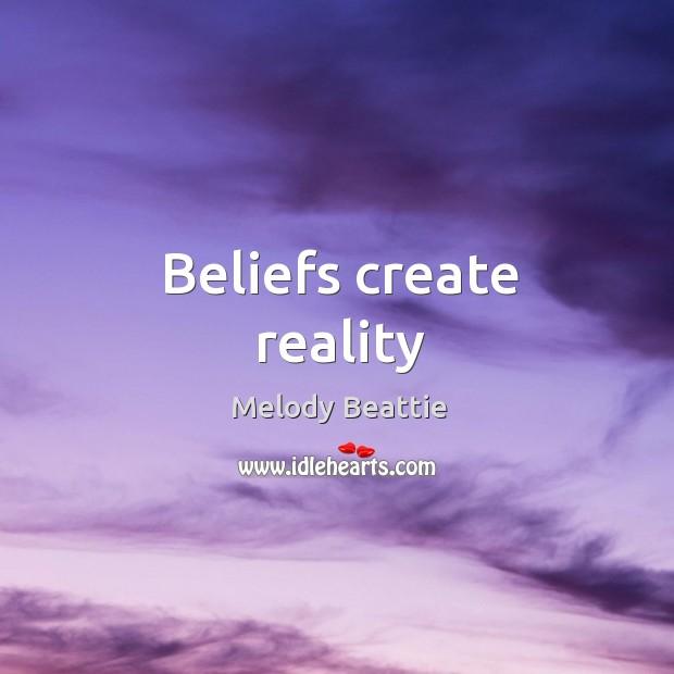 Image, Beliefs create reality
