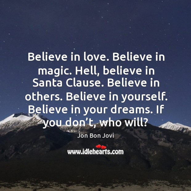 Believe In Santa Quotes on IdleHearts